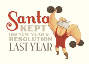 santa kept hsi new years resolutions